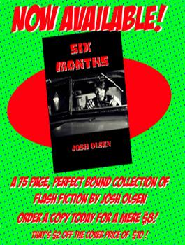 Six Months by Josh Olsen